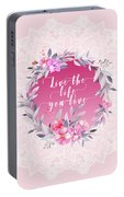 Live The Life You Love   Portable Battery Charger