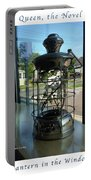 Image Included In Queen The Novel - Lantern In Window 19of74 Enhanced Poster Portable Battery Charger