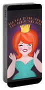 Red Hair Is The Crown You Never Take Off Portable Battery Charger
