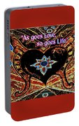 As Goes Love So Goes Life Portable Battery Charger