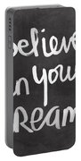 Believe In Your Dreams Portable Battery Charger by Linda Woods