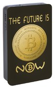Bitcoin Symbol Logo The Future Is Now Quote Typography Portable Battery Charger
