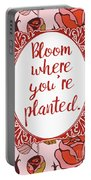 Bloom Where You're Planted Portable Battery Charger