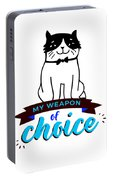 Cat My Weapon Of Choice Portable Battery Charger