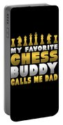 Chess Player My Favorite Chess Buddy Calls Me Dad Fathers Day Gift Portable Battery Charger