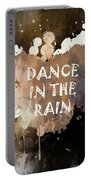Dance In The Rain Urban Grunge Typographical Art Portable Battery Charger