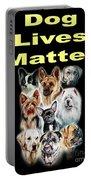 Dog Lives Matter Portable Battery Charger