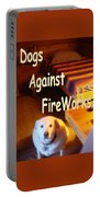 Dogs Against Fireworks Portable Battery Charger