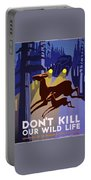 Don't Kill Our Wildlife Portable Battery Charger