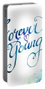 Forever Young By Jan Marvin Portable Battery Charger