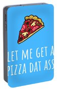 Funny Valentine Card - Anniversary Card - Birthday Card - Sexy Card - Pizza Dat Ass Portable Battery Charger