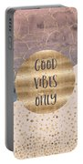 Graphic Art Good Vibes Only Portable Battery Charger by Melanie Viola