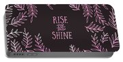 Graphic Art Rise And Shine - Pink Portable Battery Charger