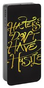 Haters Don't Have Hustle Portable Battery Charger