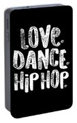 Hip Hop Love Dance Hip Hop White Dancers Gift Light Portable Battery Charger