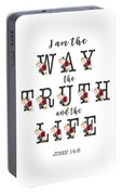 I Am The Way The Truth And The Life Typography Portable Battery Charger