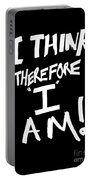 I Think Therefore I Am Portable Battery Charger