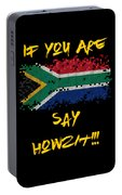 If You Are South African Say Howzit Portable Battery Charger