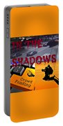 In The Shadows Portable Battery Charger