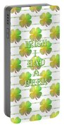 Irish I Had A Beer Typography Portable Battery Charger