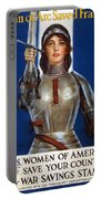 Joan Of Arc Saved France. Women Of America Save Your Country. Buy War Savings Stamps Portable Battery Charger