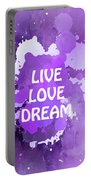 Live Love Dream Purple Grunge Portable Battery Charger