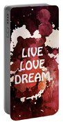Live Love Dream Urban Grunge Passion Portable Battery Charger