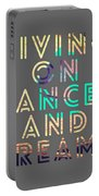 Living On Dances And Dreams Portable Battery Charger