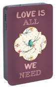 Love Is All We Need Typography Hummingbird And Butterflies Portable Battery Charger
