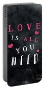 Love Is All You Need Motivational Quote Portable Battery Charger