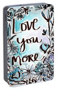 Love You More- Watercolor Art By Linda Woods Portable Battery Charger