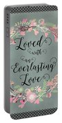 Loved With An Everlasting Love Portable Battery Charger