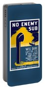 No Enemy Sub Will Dare Lift Its Eye Portable Battery Charger by War Is Hell Store