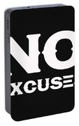 No Excuses - Motivational And Inspirational Quote 2 Portable Battery Charger