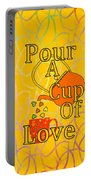 Pour A Cup Of Love - Beverage Art Portable Battery Charger