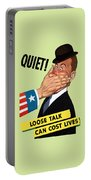 Quiet - Loose Talk Can Cost Lives  Portable Battery Charger