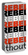 Rebel Without A Pause Portable Battery Charger