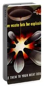 Save Waste Fats For Explosives Portable Battery Charger by War Is Hell Store