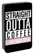 Straight Outta Coffee Portable Battery Charger
