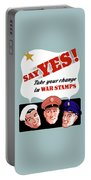 Take Your Change In War Stamps Portable Battery Charger