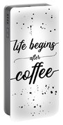 Text Art Life Begins After Coffee Portable Battery Charger