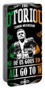 Th Notorious Conor Mcgregor Inspired Design If One Of Us Goes To War We All Go To War Portable Battery Charger