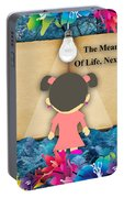 The Meaning Of Life Art Portable Battery Charger