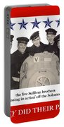 The Sullivan Brothers - They Did Their Part Portable Battery Charger