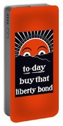 To-day Buy That Liberty Bond Portable Battery Charger