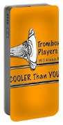 Trombone Players Are Cooler Than You Portable Battery Charger