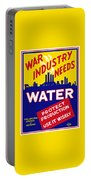 War Industry Needs Water - Wpa Portable Battery Charger