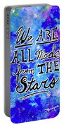 We Are All Made From The Stars Portable Battery Charger by Monique Faella