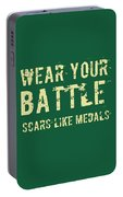 Wear Your Battle Scars - For Men Portable Battery Charger