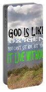 Wisdom Quote God Is Like Oxygen You Cant Live Without Him Portable Battery Charger